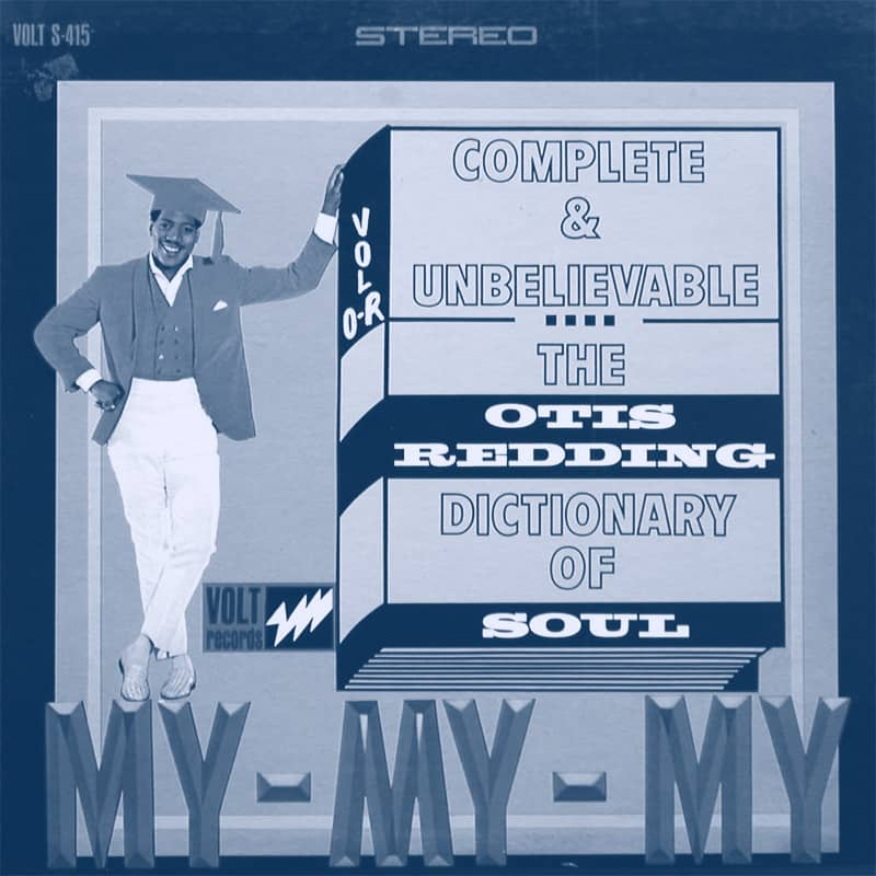 Complete & Unbelievable: The Otis Redding Dictionary of Soul album